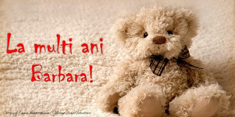 Felicitari de la multi ani - Barbara Te iubesc!