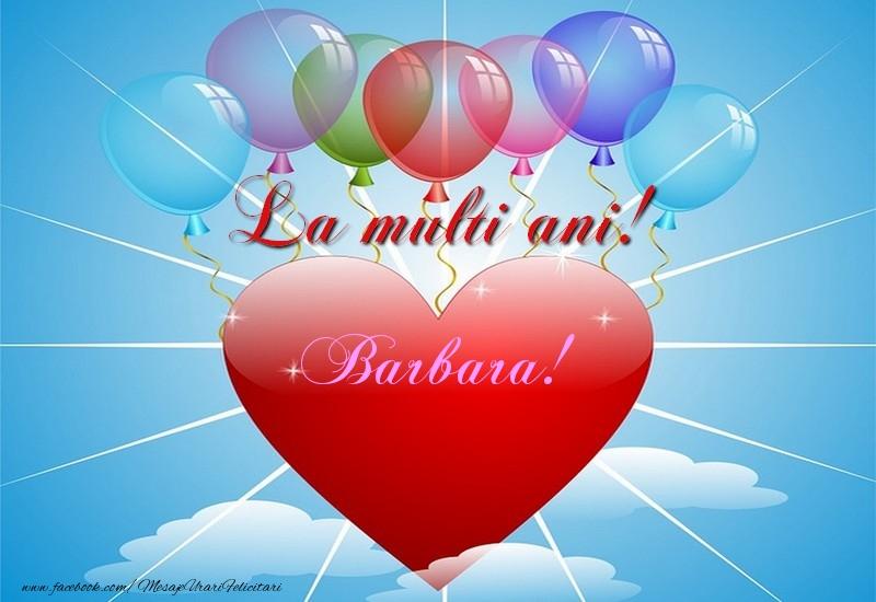 Felicitari de la multi ani - La multi ani, Barbara!