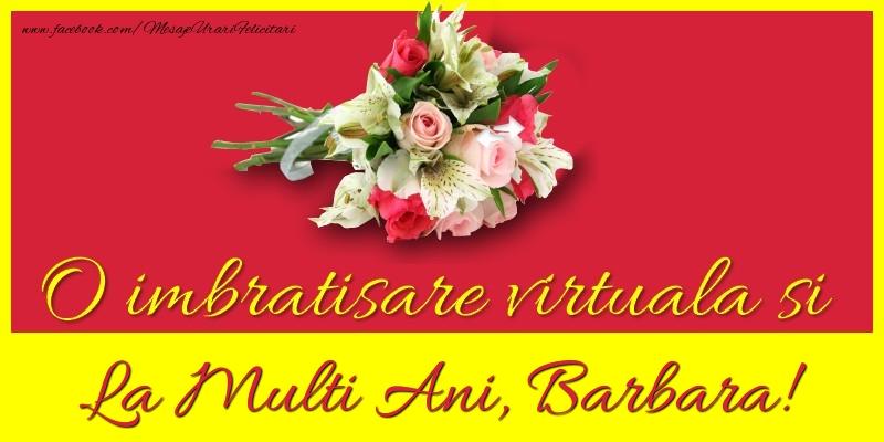 Felicitari de la multi ani - O imbratisare virtuala si la multi ani, Barbara
