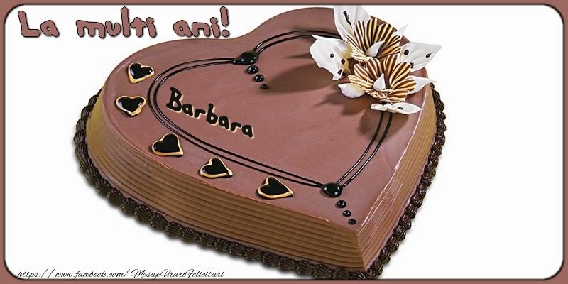 Felicitari de la multi ani - La multi ani, Barbara