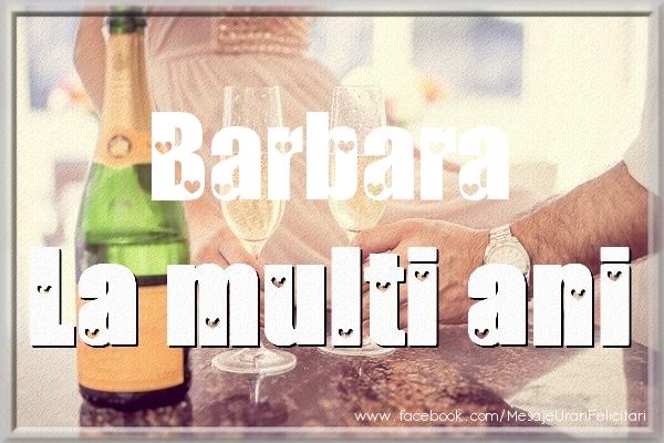 Felicitari de la multi ani - La multi ani Barbara