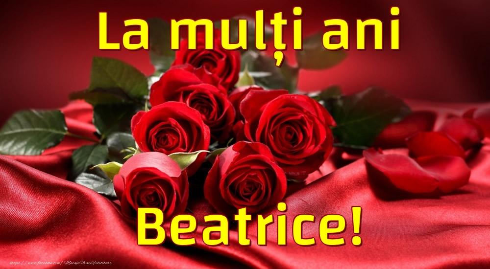 Felicitari de la multi ani - La mulți ani Beatrice!