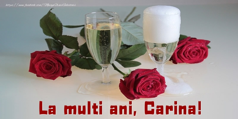 Felicitari de la multi ani - La multi ani, Carina!