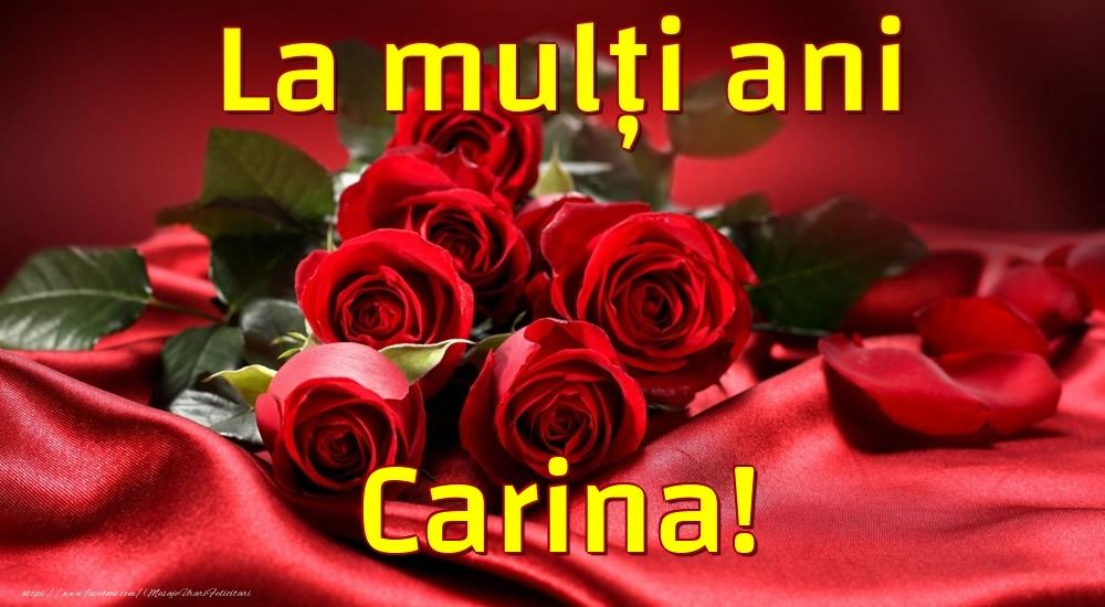 Felicitari de la multi ani - La mulți ani Carina!