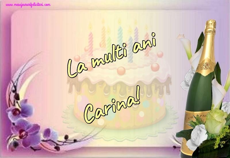 Felicitari de la multi ani - La multi ani Carina!