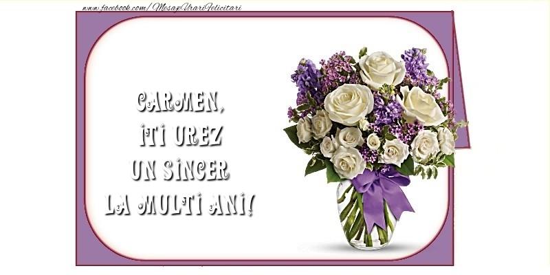 Felicitari de la multi ani - Iti urez un sincer La Multi Ani! Carmen