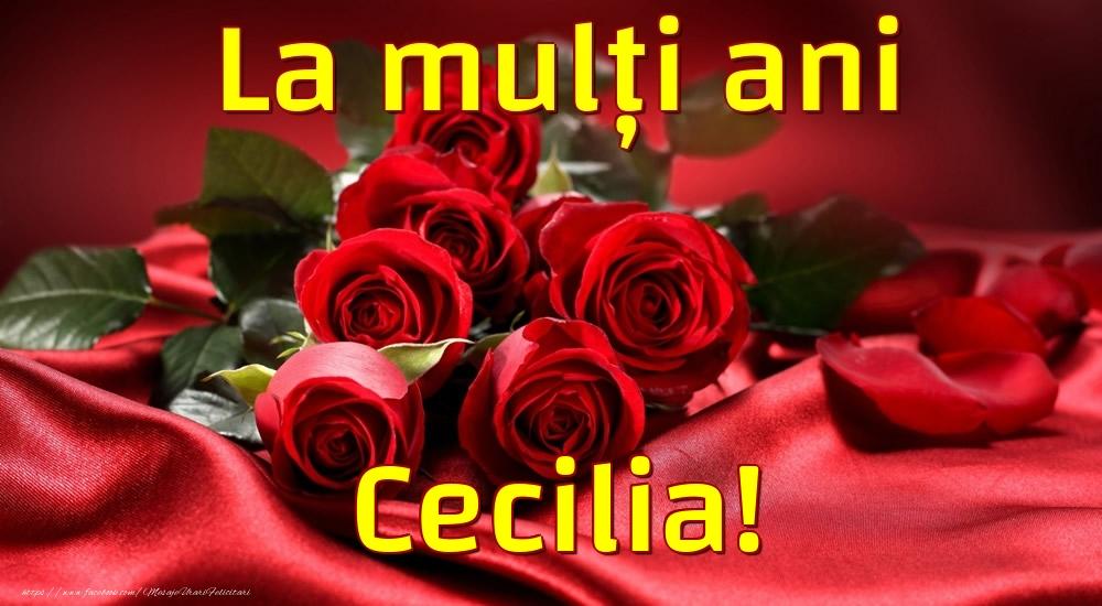 Felicitari de la multi ani - La mulți ani Cecilia!