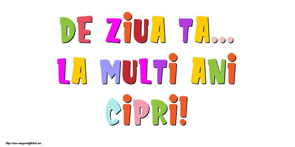 Felicitari de la multi ani - De ziua ta... La multi ani, Cipri!