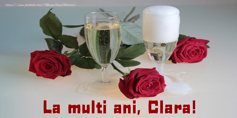 Felicitari de la multi ani - La multi ani, Clara!