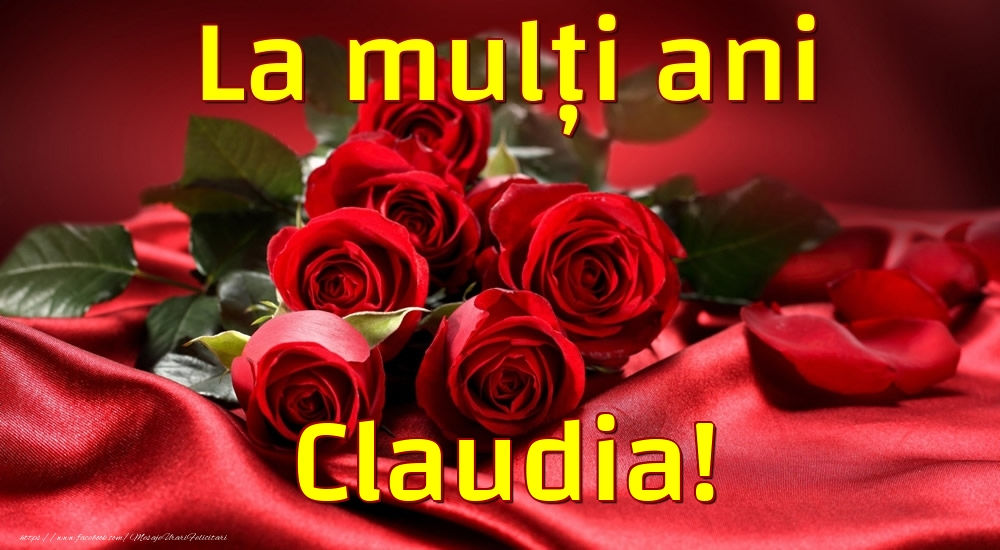 Felicitari de la multi ani - La mulți ani Claudia!