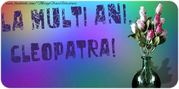 Felicitari de la multi ani - La multi ani, Cleopatra