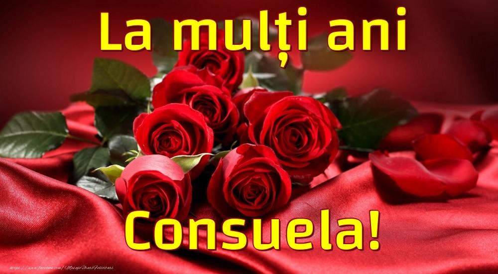 Felicitari de la multi ani - La mulți ani Consuela!