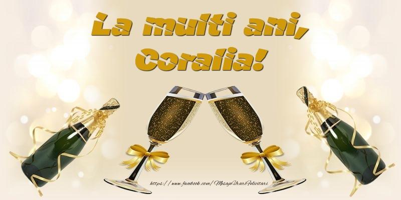 Felicitari de la multi ani - La multi ani, Coralia!