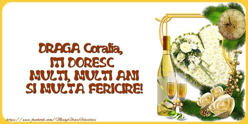Felicitari de la multi ani - DRAGA Coralia,  ITI DORESC  MULTI, MULTI ANI SI MULTA FERICIRE!
