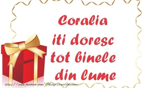 Felicitari de la multi ani - Coralia iti doresc tot binele din lume