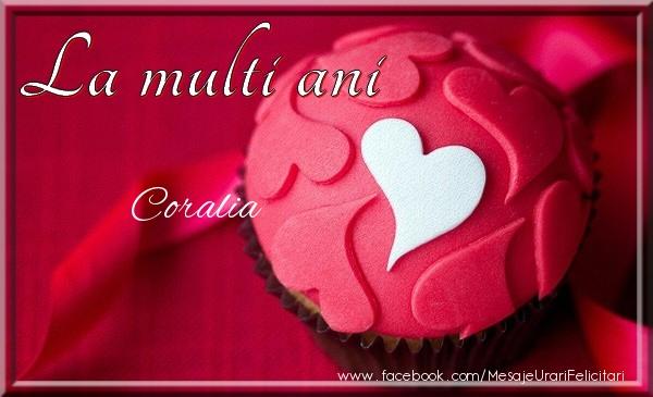 Felicitari de la multi ani - La multi ani Coralia