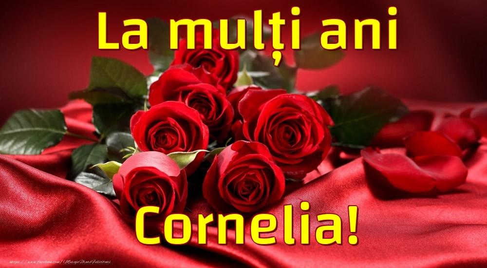 Felicitari de la multi ani - La mulți ani Cornelia!
