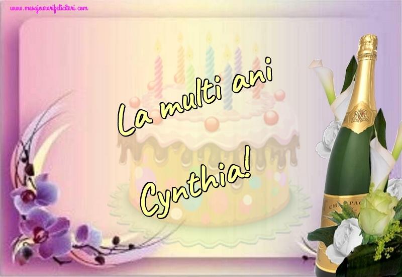 Felicitari de la multi ani - La multi ani Cynthia!