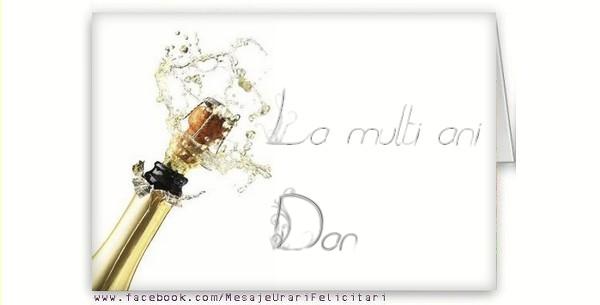 Felicitari de la multi ani - La multi ani, Dan