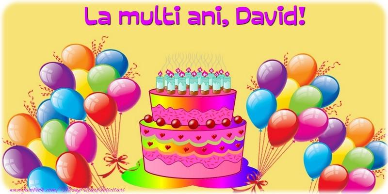Felicitari de la multi ani - La multi ani, David!