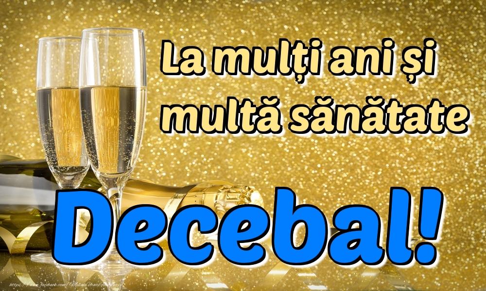 Felicitari de la multi ani - La mulți ani multă sănătate Decebal!
