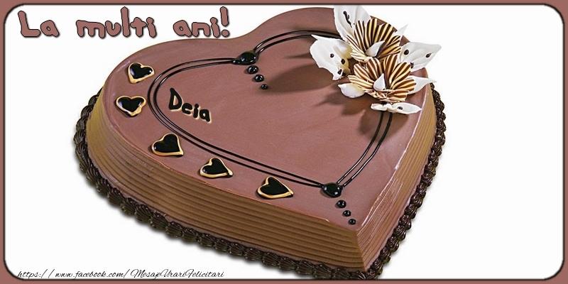 Felicitari de la multi ani - La multi ani, Deia