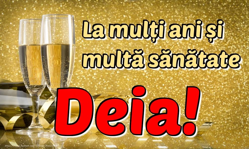 Felicitari de la multi ani - La mulți ani multă sănătate Deia!
