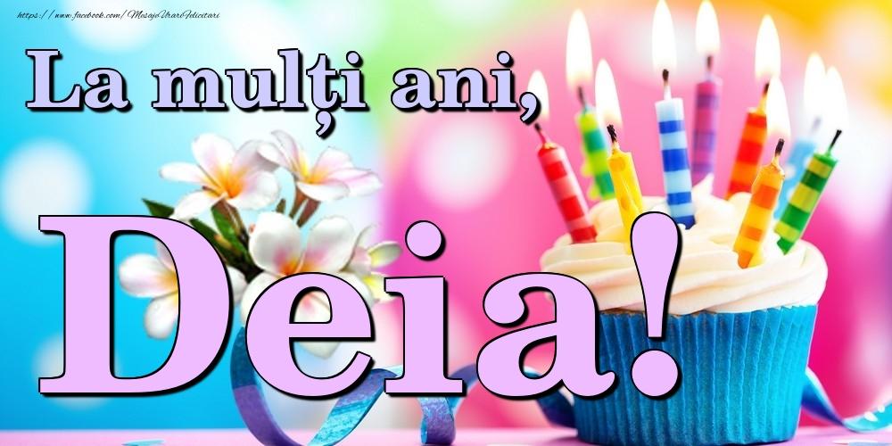 Felicitari de la multi ani - La mulți ani, Deia!