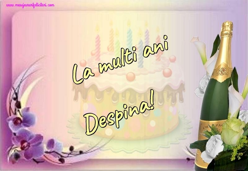 Felicitari de la multi ani - La multi ani Despina!