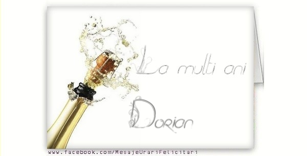 Felicitari de la multi ani - La multi ani, Dorian