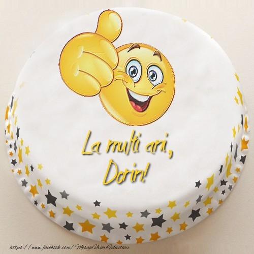 Felicitari de la multi ani - La multi ani, Dorin!