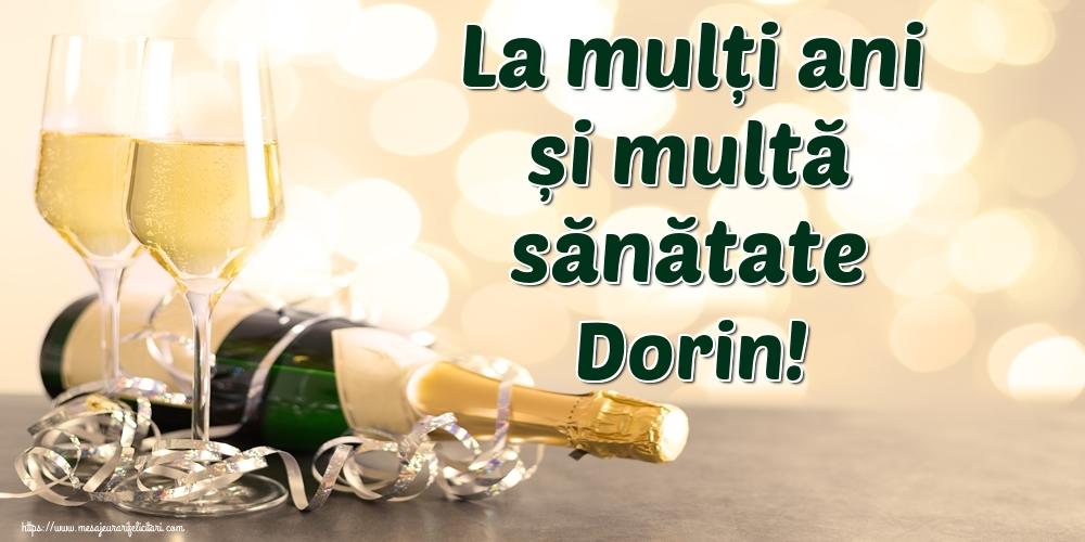 Felicitari de la multi ani - La mulți ani și multă sănătate Dorin!