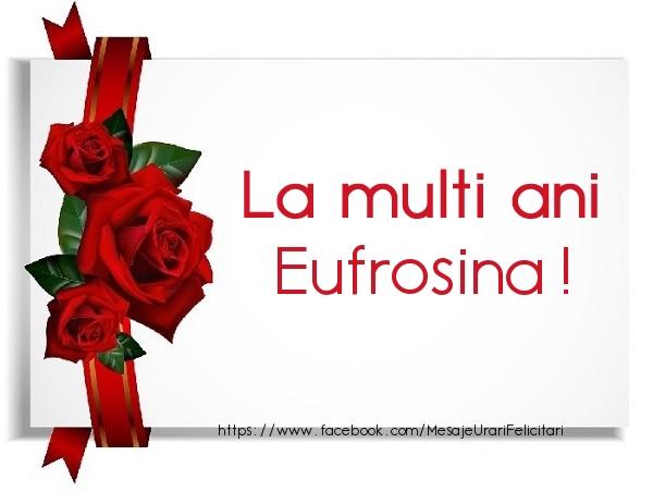 Felicitari de la multi ani - La multi ani Eufrosina