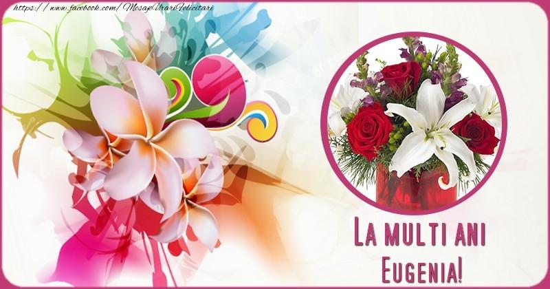 Felicitari de la multi ani - La multi ani Eugenia