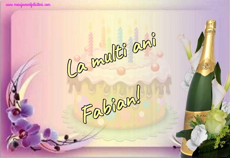 Felicitari de la multi ani - La multi ani Fabian!