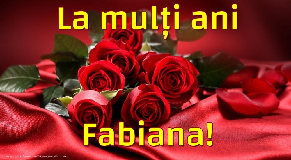 Felicitari de la multi ani - La mulți ani Fabiana!