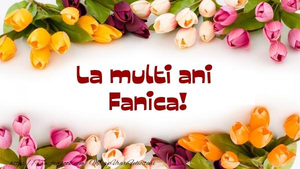 Felicitari de la multi ani - La multi ani Fanica!
