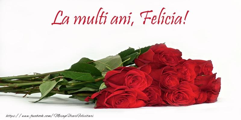 Felicitari de la multi ani - La multi ani, Felicia!