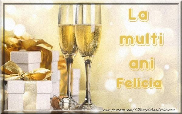 Felicitari de la multi ani - La multi ani Felicia