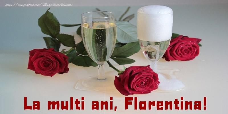 Felicitari de la multi ani - La multi ani, Florentina!