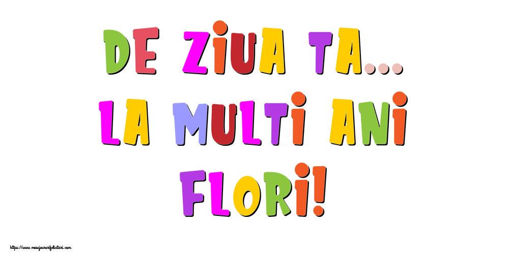 Felicitari de la multi ani - De ziua ta... La multi ani, Flori!
