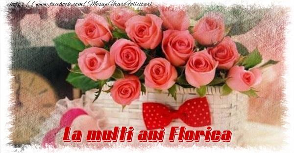Felicitari de la multi ani - La multi ani Florica