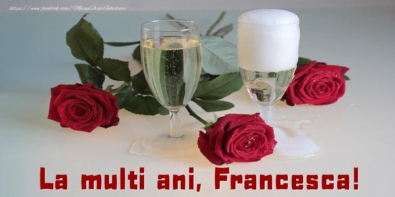 Felicitari de la multi ani - La multi ani, Francesca!