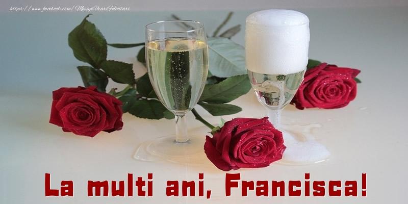 Felicitari de la multi ani - La multi ani, Francisca!