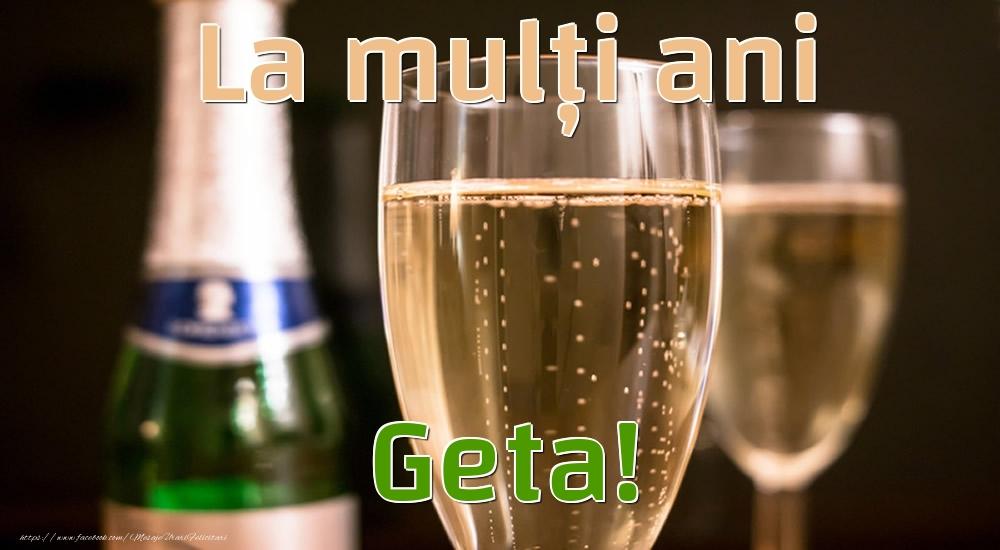 Felicitari de la multi ani - La mulți ani Geta!