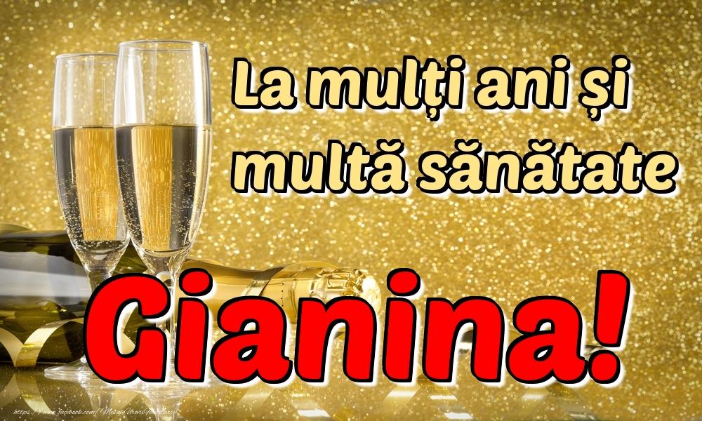 Felicitari de la multi ani - La mulți ani multă sănătate Gianina!