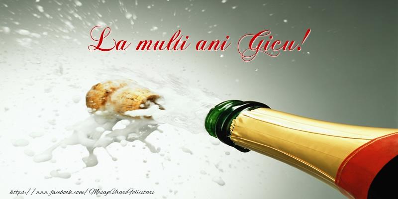 Felicitari de la multi ani - La multi ani Gicu!
