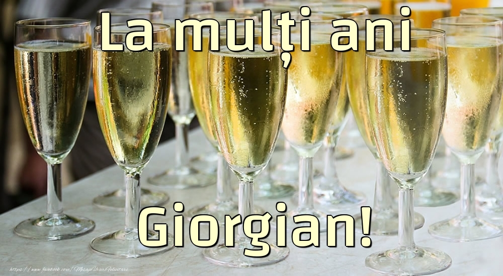 Felicitari de la multi ani - La mulți ani Giorgian!