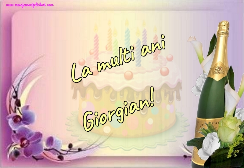 Felicitari de la multi ani - La multi ani Giorgian!