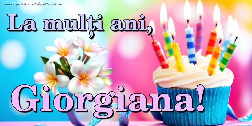 Felicitari de la multi ani - La mulți ani, Giorgiana!